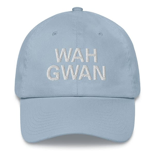 Wah Gwan Dad Hat in baby blue. Jamaican Patois embroidered Jamaican cap. Dad hats aren't just for dads. This one's got a low profile with an adjustable strap and curved visor. Rasta Gear Shop original merchandise and clothing.