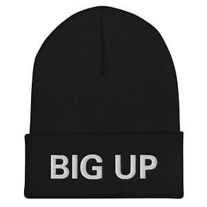 Big Up Beanie in black. A snug, form-fitting beanie. It's not only a great head-warming piece but a staple accessory in anyone's wardrobe. Rasta Gear Shop Original Rastafarian Jamaican Reggae Merchandise and Clothing.
