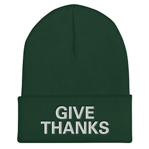 Give Thanks Cuffed Beanie in forest green. Rastagearshop original Rastafarian, Reggae and Jamaican clothing and merchandise.